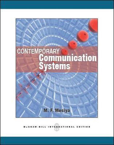 Contemporary Communication Systems (Int'l Ed), M. Farooque Mesiya
