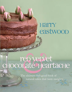 Red Velvet and Chocolate Heartache, Harry Eastwood
