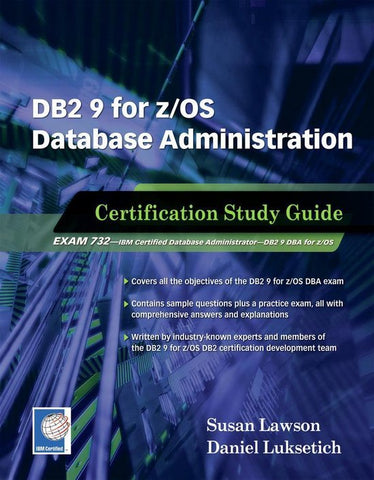 DB2 9 for z/OS Database Administration, Susan Lawson