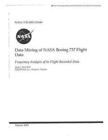 Data Mining of NASA Boeing 737 Flight Data, National Aeronautics And Space Adm Nasa