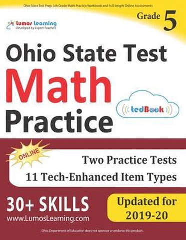 Ohio State Test Prep: 5th Grade Math Practice Workbook and Full-length Online Assessments: OST Study Guide, Lumos Learning