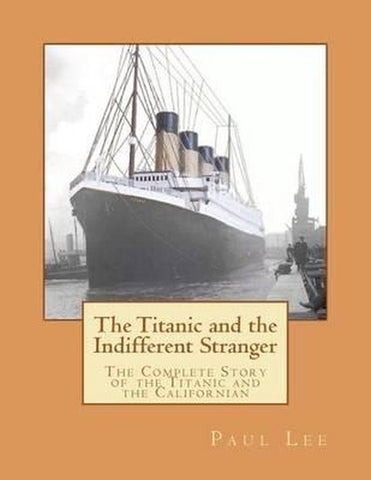 The Titanic and the Indifferent Stranger, Paul Lee