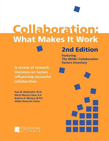 Collaboration, Paul W. Mattessich