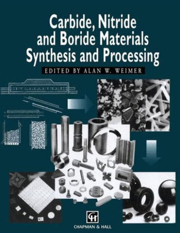 Carbide, Nitride and Boride Materials Synthesis and Processing, Springer