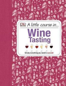 A Little Course in Wine Tasting, Dk