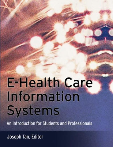 E-Health Care Information Systems, Tan