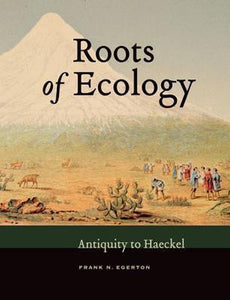 Roots of Ecology, Frank N. Egerton