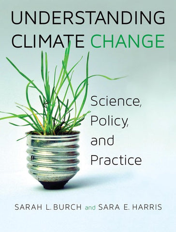 Understanding Climate Change, Sarah Burch