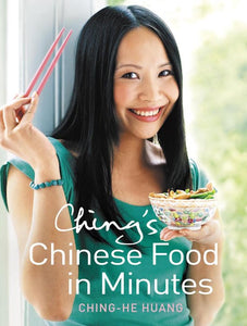 Ching's Chinese Food in Minutes, Ching-He Huang