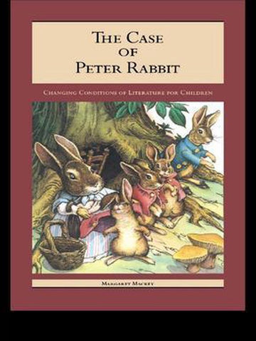 The Case of Peter Rabbit, Margaret Mackey