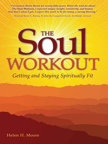 The Soul Workout, Helen H. Moore