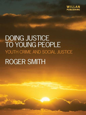 Doing Justice to Young People, Roger Smith