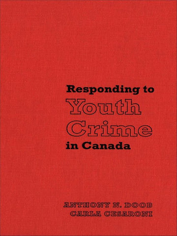 Responding to Youth Crime in Canada, Carla Cesaroni
