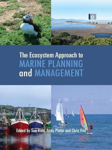 The Ecosystem Approach to Marine Planning and Management, Sue Kidd