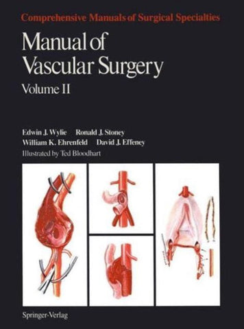 Manual of Vascular Surgery, Ronald J. Stoney