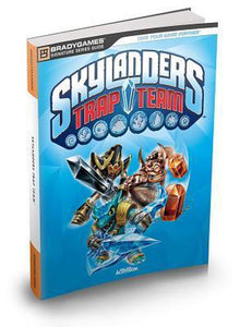 Skylanders Trap Team Signature Series Strategy Guide, Brady Games