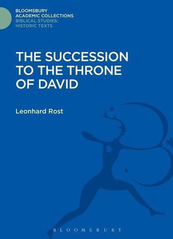 The Succession to the Throne of David, Leonhard Rost