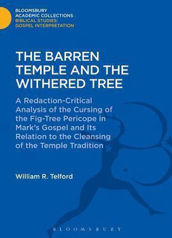 The Barren Temple and the Withered Tree, William Telford