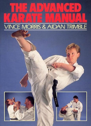 The Advanced Karate Manual, Aidan Trimble