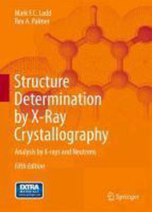 Structure Determination by X-ray Crystallography, Mark Ladd