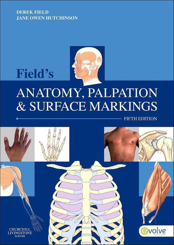 Field's Anatomy, Palpation & Surface Markings, Derek Field