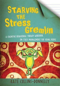 Starving the Stress Gremlin, Kate Collins-Donnelly