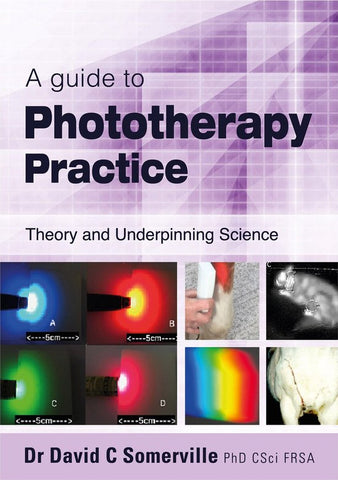 A guide to Phototherapy Practice, Dr David C Somerville