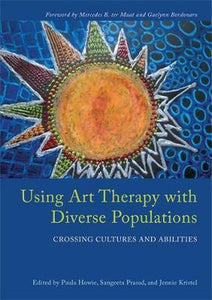Using Art Therapy with Diverse Populations, Louis Tinnin
