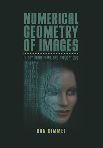 Numerical Geometry of Images, Ron Kimmel