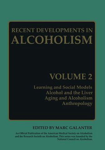 Recent Developments in Alcoholism, Springer-Verlag New York Inc.