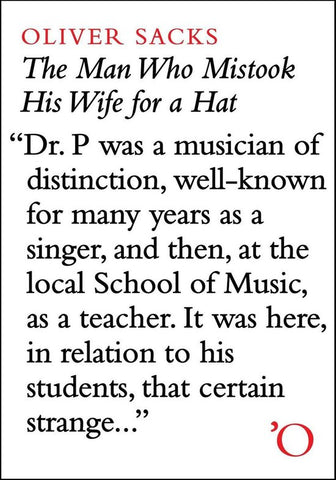 The Man Who Mistook His Wife For A Hat: And Other Clinical Tales, Oliver Sacks