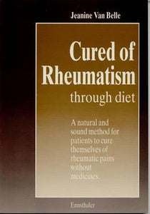 Cured of Rheumatism Through Diet, Jeanine Van Belle