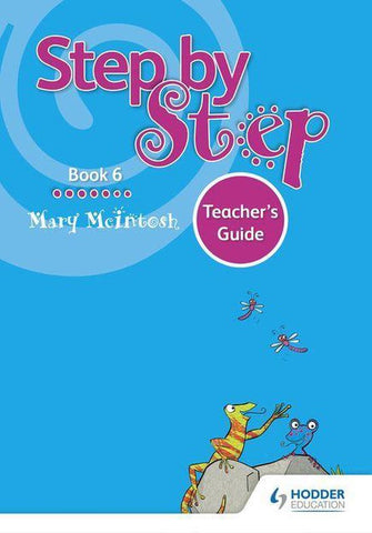 Step by Step Book 6 Teacher's Guide, Mary Mcintosh
