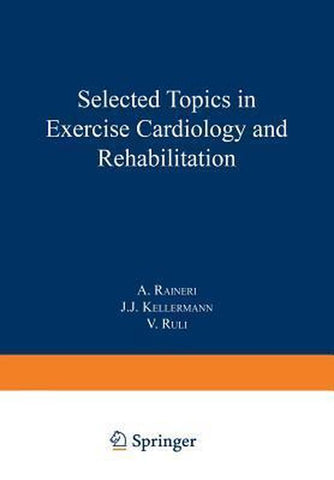 Selected Topics in Exercise Cardiology and Rehabilitation, Springer-Verlag New York Inc.