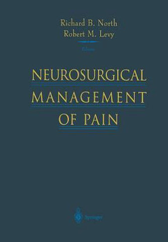 Neurosurgical Management of Pain, Richard B. North