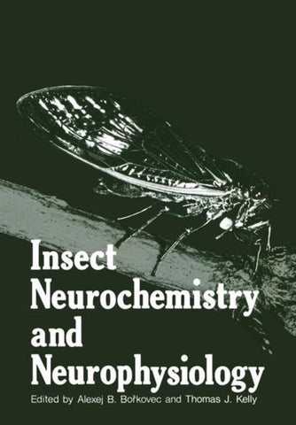 Insect Neurochemistry and Neurophysiology, Springer-Verlag New York Inc.