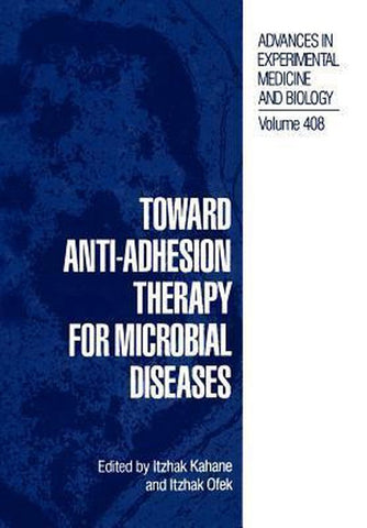 Toward Anti-Adhesion Therapy for Microbial Diseases, Springer-Verlag New York Inc.