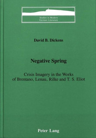 Negative Spring, David B Dickens