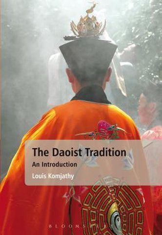 The Daoist Tradition, Professor Louis Komjathy