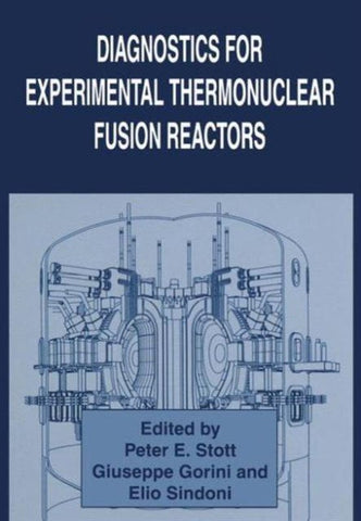 Diagnostics for Experimental Thermonuclear Fusion Reactors, Springer-Verlag New York Inc.