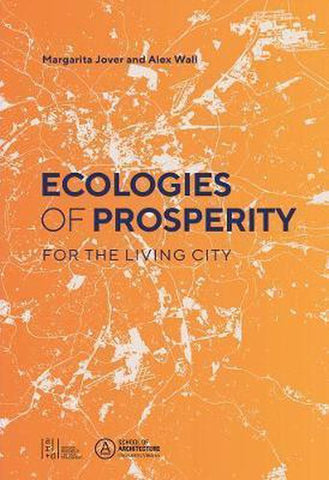 Ecologies of Prosperity For the Living, Margarita Jover