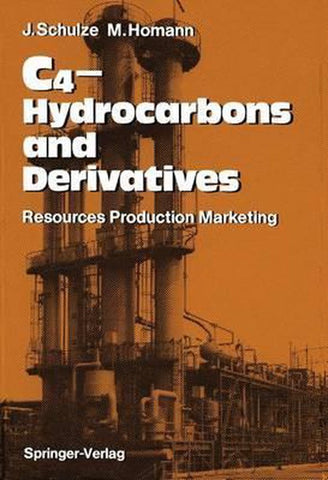 C4-Hydrocarbons and Derivatives, Joachim Schulze
