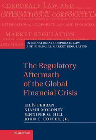 International Corporate Law and Financial Market Regulation, Eilis Ferran