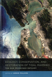 Ecology, Conservation, and Restoration of Tidal Marshes, Arnas Palaima
