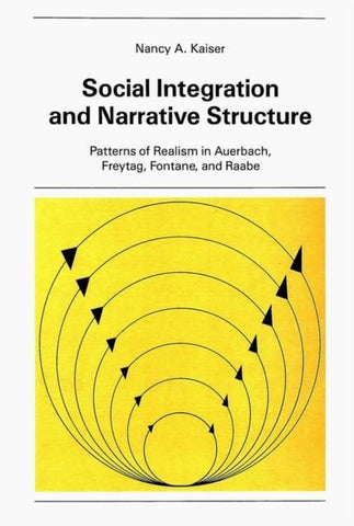 Social Integration and Narrative Structure, Nancy Kaiser