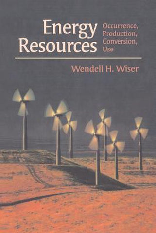 Energy Resources, Wendell H. Wiser