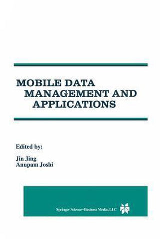 Mobile Data Management and Applications, Springer-Verlag New York Inc.