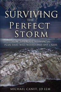 Surviving the Perfect Storm, Michael Canet