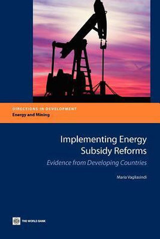 Implementing Energy Subsidy Reforms, Maria Vagliasindi