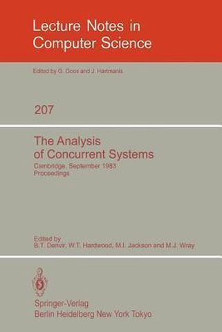 The Analysis of Concurrent Systems, Springer